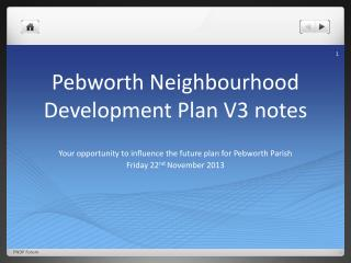 Pebworth Neighbourhood Development Plan V3 notes