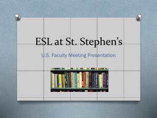 ESL at St. Stephen�s