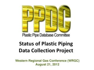 Status of Plastic Piping Data Collection Project