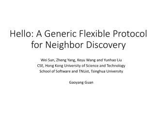 Hello: A Generic Flexible Protocol for Neighbor Discovery