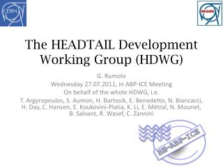The HEADTAIL Development Working Group (HDWG)