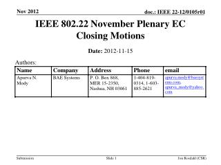 IEEE 802.22 November Plenary EC Closing Motions