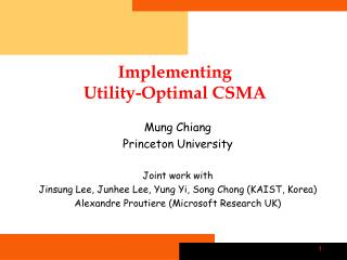 Implementing  Utility-Optimal CSMA