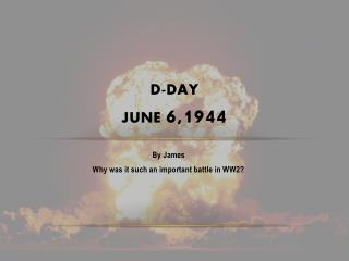 D-day june  6,1944