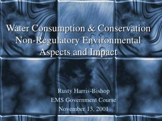 Water Consumption  Conservation Non-Regulatory Environmental Aspects and Impact