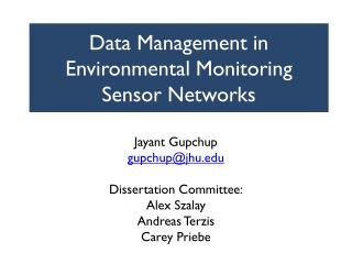 Data Management in Environmental Monitoring Sensor Networks