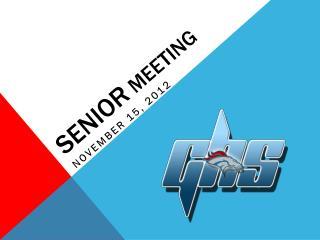 Senior  Meeting
