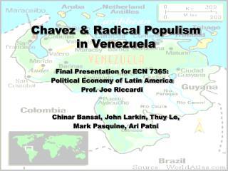 Chavez  Radical Populism  in Venezuela