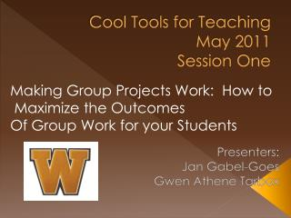 Cool Tools for Teaching May 2011 Session One