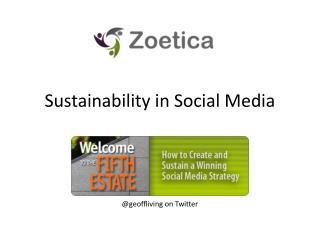 Sustainability in Social Media