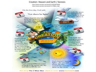 Creation: Heaven and Earth / Genesis