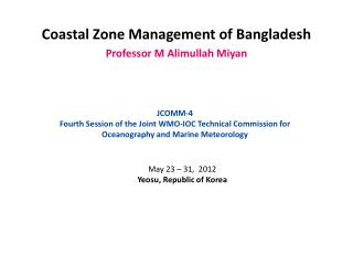 Coastal Zone Management of Bangladesh Professor M  Alimullah Miyan