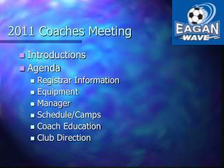 2011 Coaches Meeting