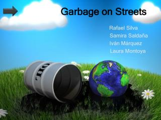 Garbage on Streets