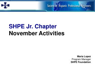 SHPE Jr. Chapter   November Activities