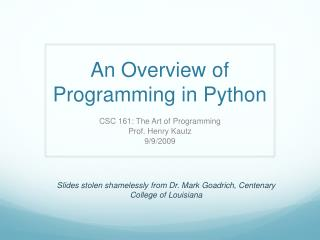 An Overview of Programming in Python
