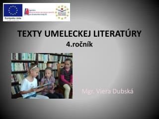 TEXTY UMELECKEJ LITERATÚRY 4.ročník
