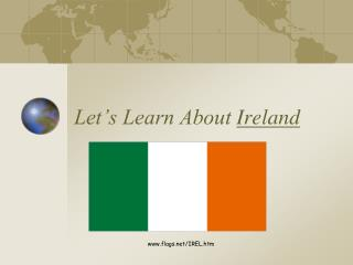Let�s Learn About  Ireland