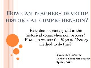 How can teachers develop historical comprehension?