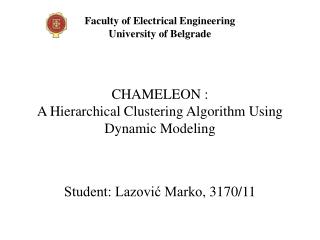 CHAMELEON :  A Hierarchical Clustering Algorithm Using Dynamic Modeling
