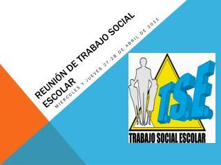 ReuniÓn de  trabajo  social escolar