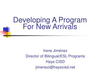 Developing A Program  For New Arrivals