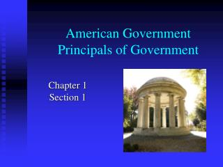 American Government Principals of Government