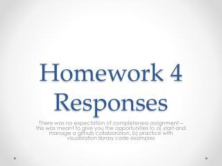 Homework  4 Responses