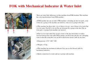 FOK  with Mechanical Indıcator  &  Water Inlet