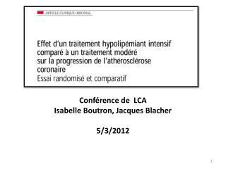 Conférence de  LCA Isabelle Boutron, Jacques Blacher 5/3/2012