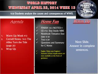 World  History  WedneSday  April  23,  2014 Week 13