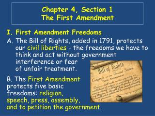 Chapter 4, Section 1 The First Amendment