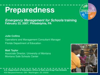 Preparedness   Emergency Management for Schools training February 22, 2007, Philadelphia, PA