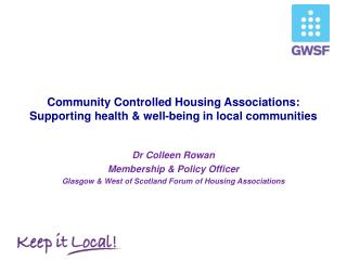Community Controlled Housing Associations: Supporting health & well-being in local communities