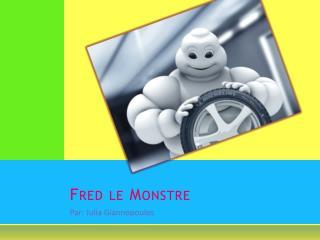 Fred le Monstre