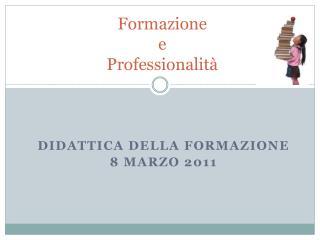 Formazione e Professionalit�