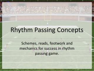 Rhythm Passing Concepts