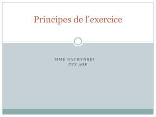 Principes de l'exercice