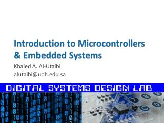 Introduction to Microcontrollers & Embedded Systems
