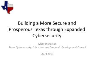 Building a More Secure and Prosperous Texas through Expanded Cybersecurity