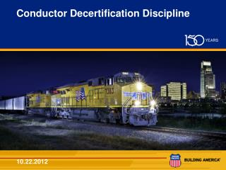 Conductor Decertification Discipline