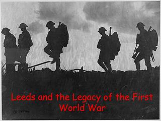 Leeds and the Legacy of the First World War
