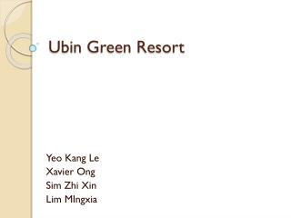Ubin  Green Resort