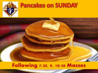 Pancakes on SUNDAY