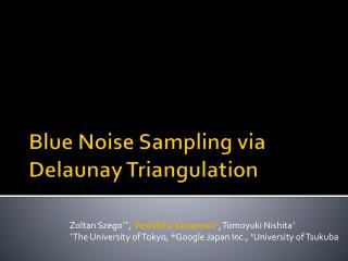 Blue Noise Sampling via Delaunay Triangulation
