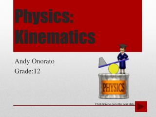 Physics: Kinematics