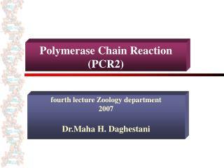 Polymerase Chain Reaction