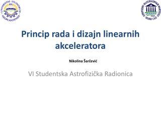 Princip rada i dizajn linearnih akceleratora