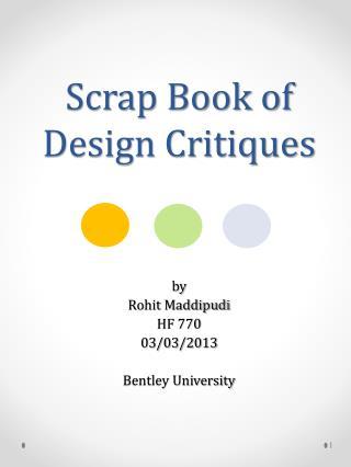 Scrap Book of Design Critiques