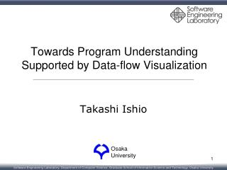 Towards Program Understanding Supported by Data-flow Visualization